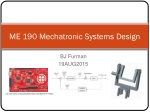 ME 190 Mechatronic Systems Design