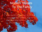Modern Threats To The Family