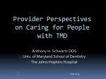 Provider Perspectives on Caring for People with TMD