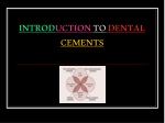 INTROD UCTION TO DENTAL CEMENTS