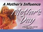 A Mother s Influence