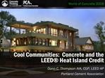 Cool Communities: Concrete and the LEED Heat Island Credit