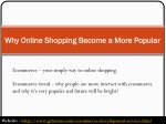 Why Online Shopping Become a More Popular