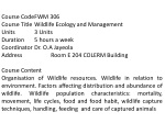 Course Code	FWM 306 Course Title	Wildlife Ecology and Management Units		3 Units