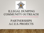Illegal dumping Community outreach Partnerships A.C.E.S. Projects