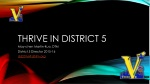 Thrive in district 5