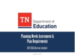 Planning Needs Assessment & Plan Requirements