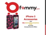 iPhone 5 Accessories At Fommy.com