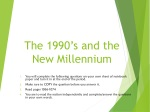 The 1990's and the New Millennium
