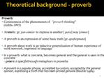 Theoretical background - proverb