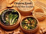 Chinese Food: Behind the Scenes