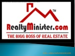 Realty Minister - The Bigg Boss Of Real Estate