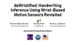 deWristified : Handwriting Inference Using Wrist-Based Motion Sensors Revisited