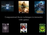Computational theory techniques in interactive video games