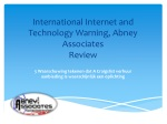 International Internet and Technology Warning, Abney Associa
