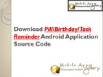 Download Pill/Birthday/Task Reminder Android App Source Code