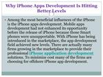 Why iPhone Apps Development Is Hitting Better Levels