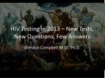 HIV Testing in 2013 – New Tests, New Questions, Few Answers