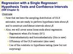Regression with a Single Regressor: Hypothesis Tests and Confidence Intervals SW Chapter 5