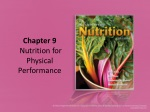 Chapter 9 Nutrition for Physical Performance
