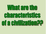 What are the characteristics of a civilization??