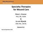 Specialty Therapies for Wound Care