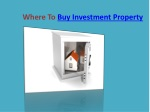 Where To Buy Investment Property