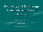 Reducing and Disrupting Automatic and Biased Actions