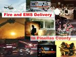 Fire and EMS Delivery