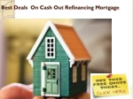 Best Deals On Cash Out Refinancing Mortgage