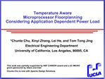 Temperature Aware Microprocessor Floorplanning Considering Application Dependent Power Load