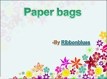 Use amazing eco-friendly paper bags to be more fashionable