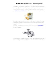 What You Should Know about Masticating Juicer