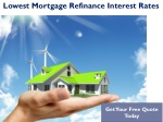 Where To Find The Lowest Mortgage Rates