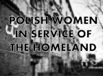 POLISH WOMEN IN SERVICE OF THE HOME LAND
