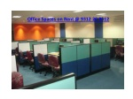 Rental Office Spaces in South Delhi