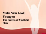 Make Skin Look Younger