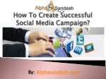 How To Create Successful Social Media Campaign?