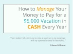 How To Manage Your Money To Pay For a $5,000 Vacation Every