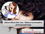 Advice about hair loss reduce consumption of processed foods