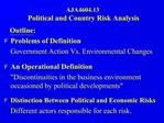 AJA4604.13 POLITICAL AND COUNTRY RISK ANALYSIS
