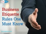 Business Etiquette Rules One Must Know