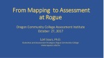 From Mapping  to Assessment  at Rogue