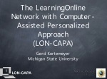 The LearningOnline Network with Computer-Assisted Personalized Approach (LON-CAPA)