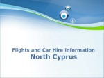 Flights and Car Hire information North Cyprus