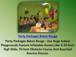 Party Packages Baton Rouge