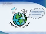 Dental Tourism Trip