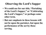 Observing the Lord s Supper