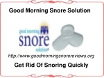 Get Rid Of Snoring Problems