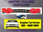 Airport Taxi Hire Bangalore